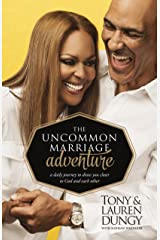 The Uncommon Marriage Adventure: A Devotional Journey to Draw You Closer to God and Each Other Kindle Edition