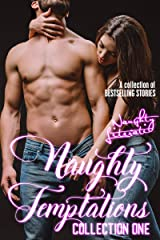 Naughty Temptations: Collection One Kindle Edition