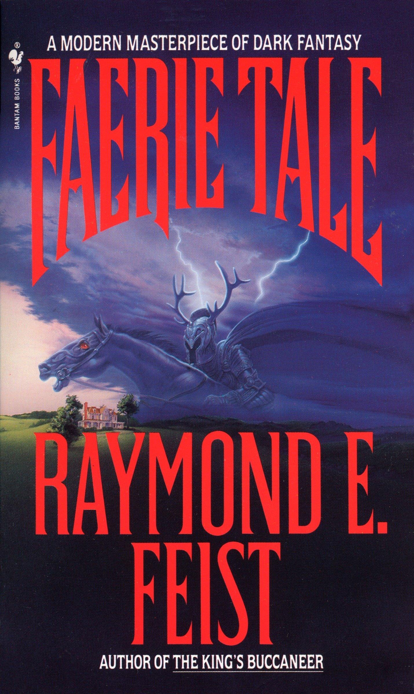 Faerie Tale By Raymond E Feist