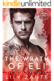 The Wrath of Eli (The Seven Sins Book 1)