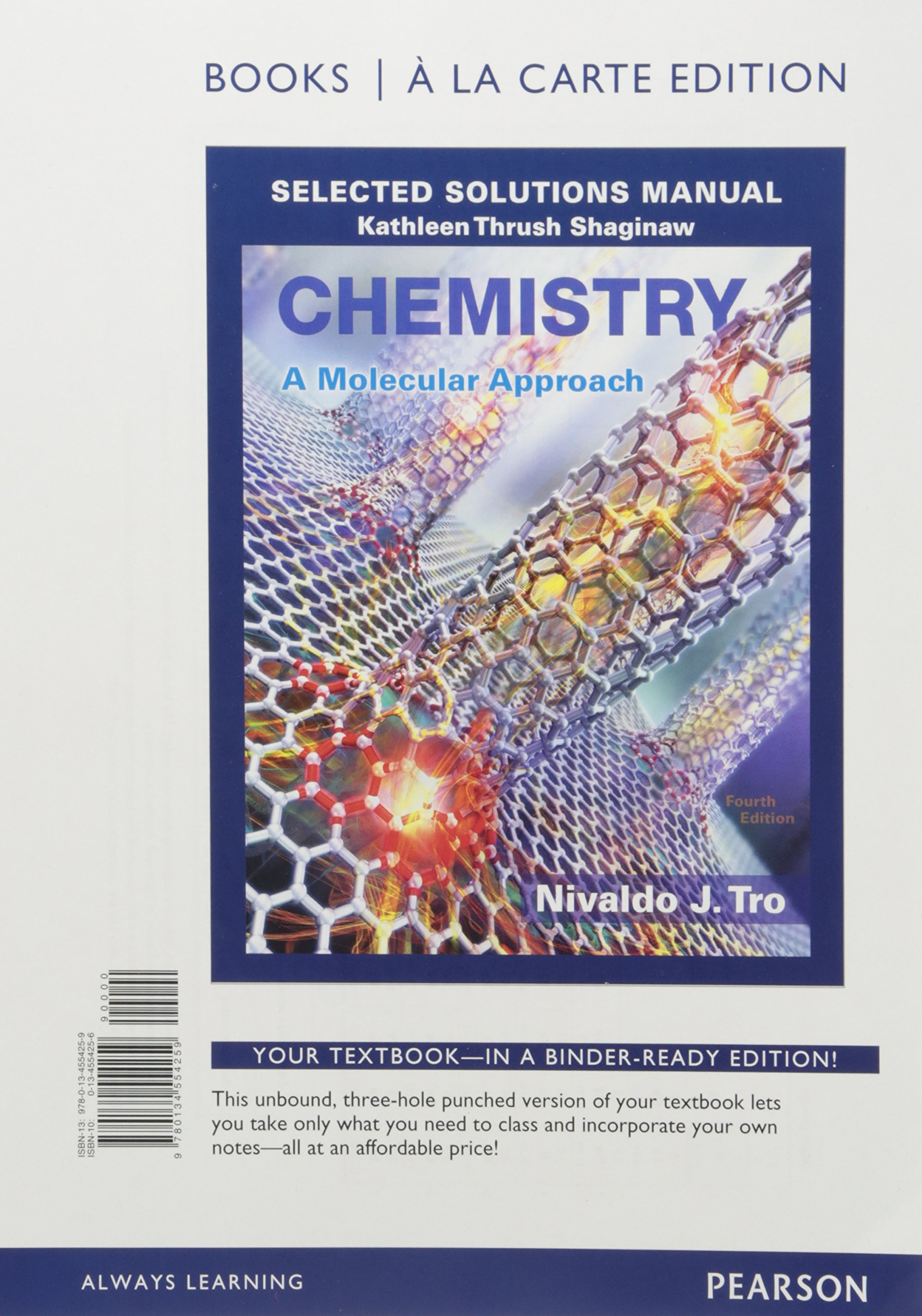 Chemistry: A Molecular Approach Selected Solutions Manual, Books a la Carte  Edition: Nivaldo J. Tro: 9780134554259: Books - Amazon.ca