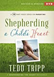 Shepherding a Child's Heart Video Series