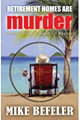 Retirement Homes Are Murder (Paul Jacobson Geezer-lit Mystery Series Book 1) Kindle Edition