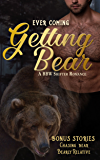 Getting Bear : A BBW Shifter Romance Collection