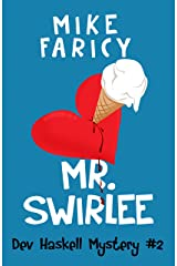 Mr Swirlee (Dev Haskell - Private Investigator, Book 2) Kindle Edition