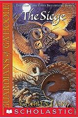 Guardians of Ga'Hoole #4: The Siege Kindle Edition