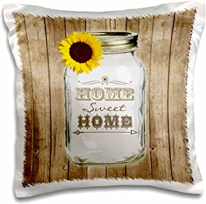 """3dRose pc_128555_1 Country Rustic Mason Jar with Sunflower-Home Sweet Home-Pillow Case, 16 by 16"""""""