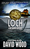 Loch: A Dane Maddock Adventure (Dane Maddock Adventures Book 9)