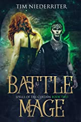 Spells of the Curtain: Battle Mage Kindle Edition