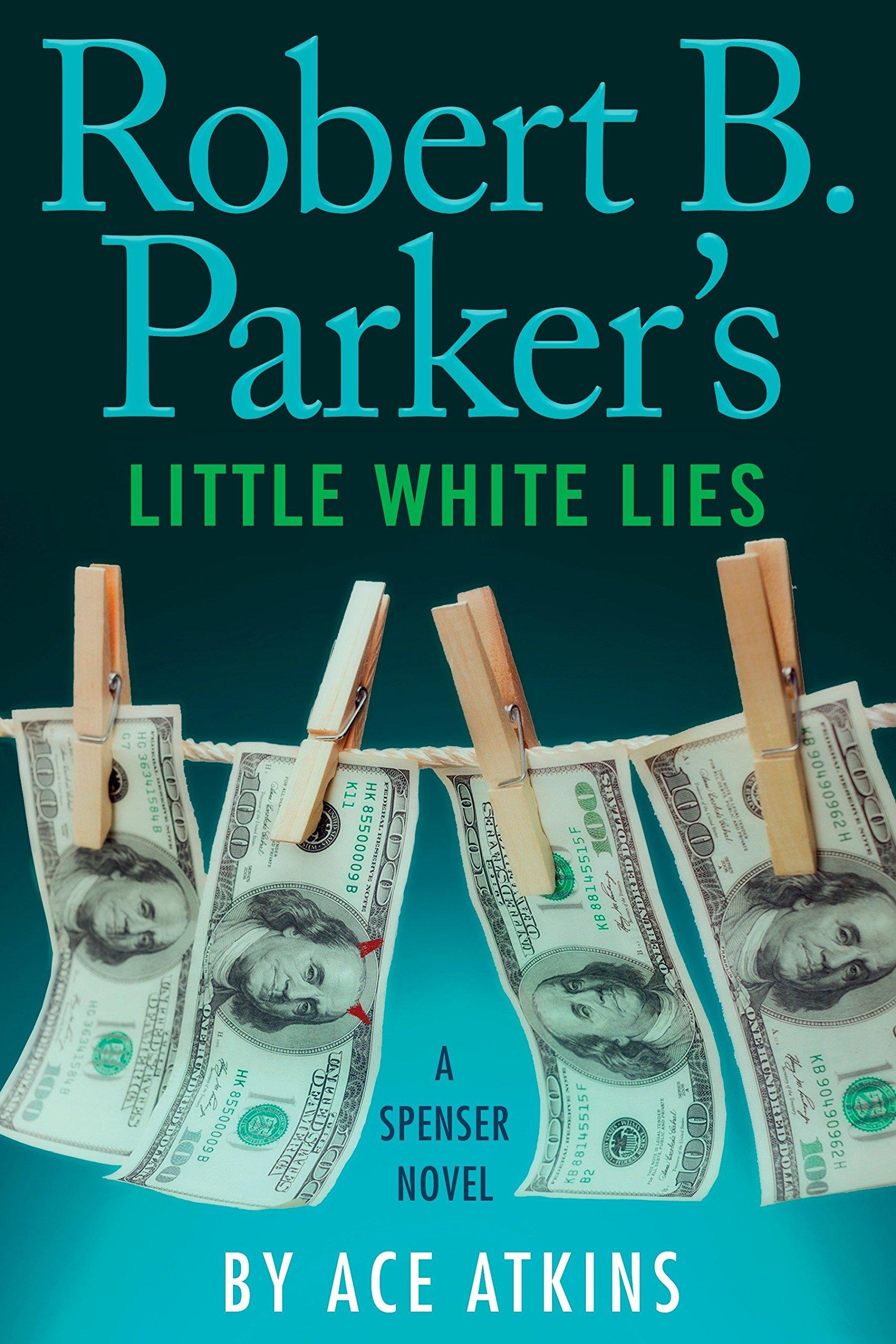Download Robert B. Parker's Little White Lies (Spenser) ebook
