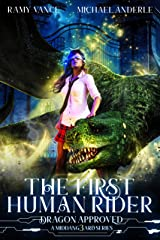 The First Human Rider: A Middang3ard Series (Dragon Approved Book 1) Kindle Edition