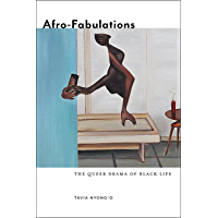 Afro-Fabulations: The Queer Drama of Black Life (Sexual Cultures Book 14) book cover