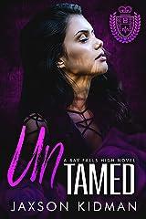 UNTamed (Bay Falls High Book 3) Kindle Edition