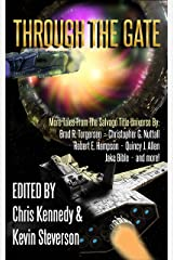 Through the Gate: More Tales from the Salvage Title Universe (The Coalition Book 3) Kindle Edition