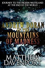 Andrew Doran at the Mountains of Madness Kindle Edition