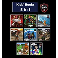 Kids' Books: Kids' Adventure Story Books 8 in 1: Adventure Stories for Kids
