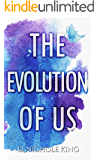 The Evolution of Us (Us Series Book 2)