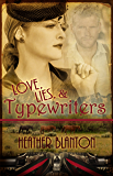 Love, Lies, & Typewriters: A WWII Western Historical Clean & Wholesome Romance Novella