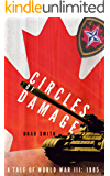 Circles of Damage (Tales of World War III: 1985)
