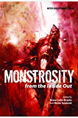 Monstrosity from the Inside Out Paperback