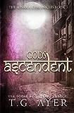 Gods Ascendent (Apsara Chronicles)