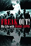 Freak Out: My Life With Frank Zappa