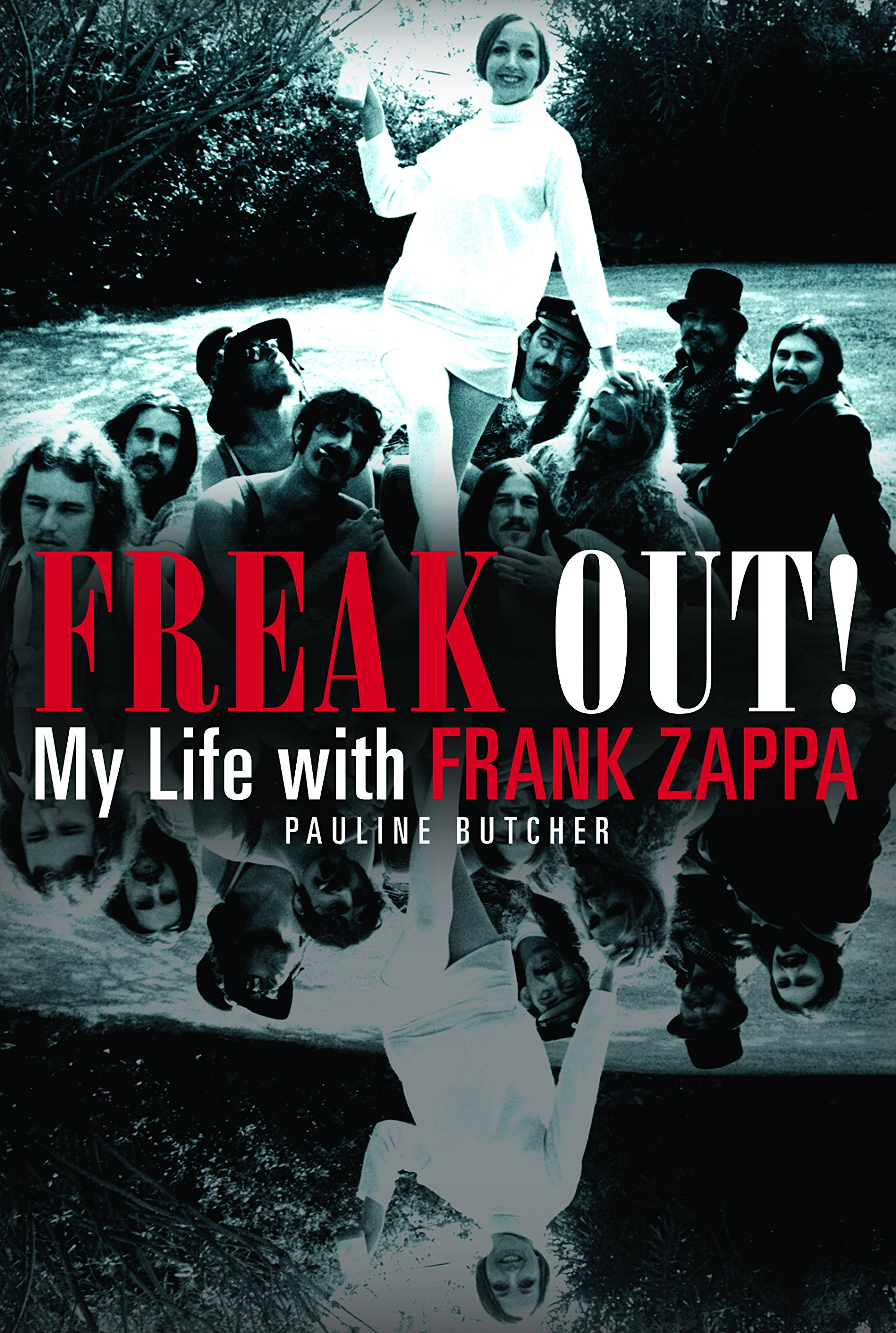 Freak Out My Life With Frank Zappa Pauline Butcher 9780859654791