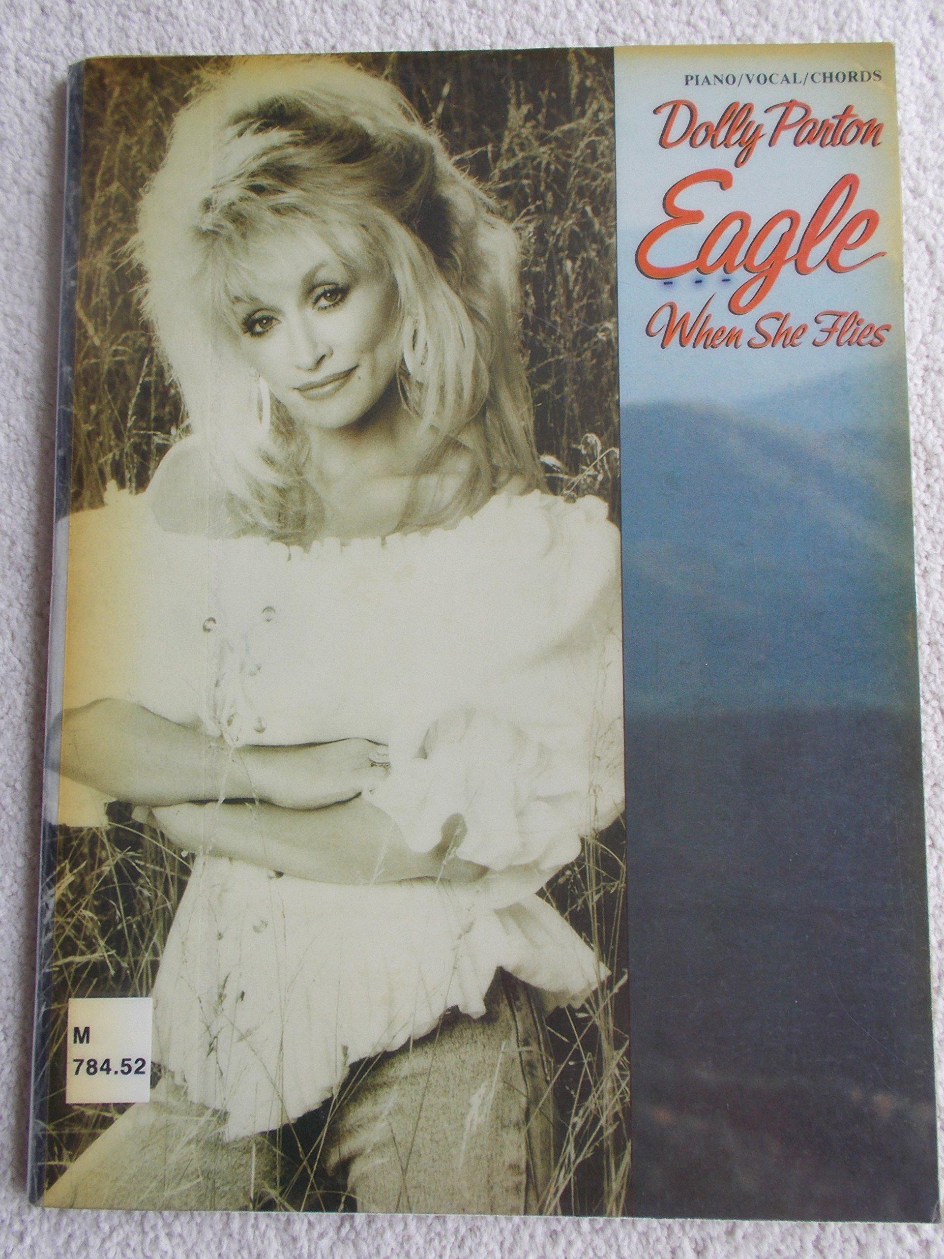 Dolly Parton Eagle When She Flies Sheet Music Booklet Pianovocal