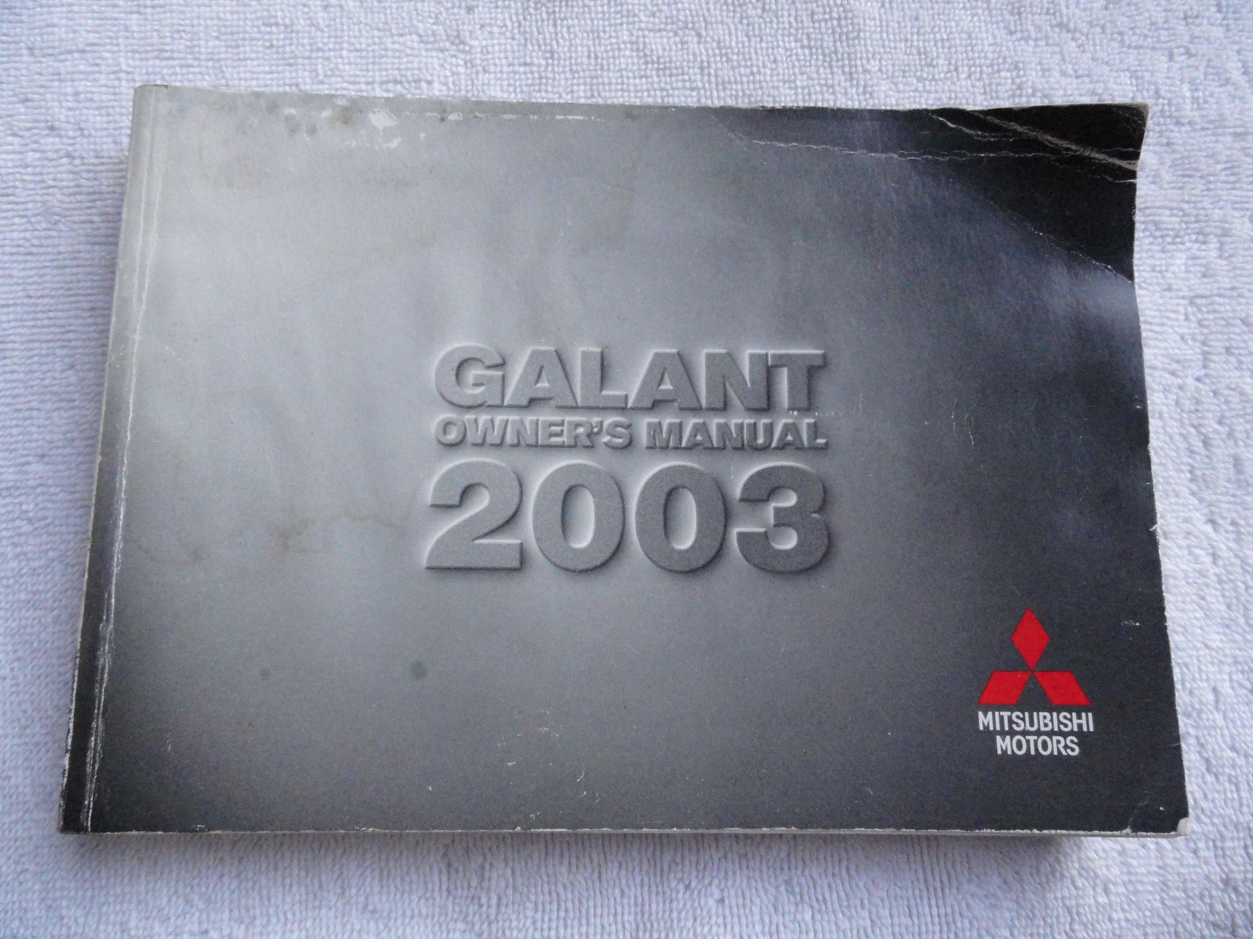 2003 Mitsubishi Galant Owners Manual Mitsubishi Amazon Com Books