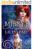 Missy's Operation Lily Pad (Missy the Werecat Book 6)
