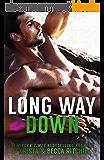 Long Way Down (Calloway Sisters Book 4) (English Edition)
