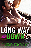 Long Way Down (Calloway Sisters Book 4)