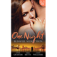 One Night: Blissful Seduction: The Secret His Mistress Carried / Secrets, Lies & Lullabies / To Sin with the Tycoon (Mills & Boon M&B)
