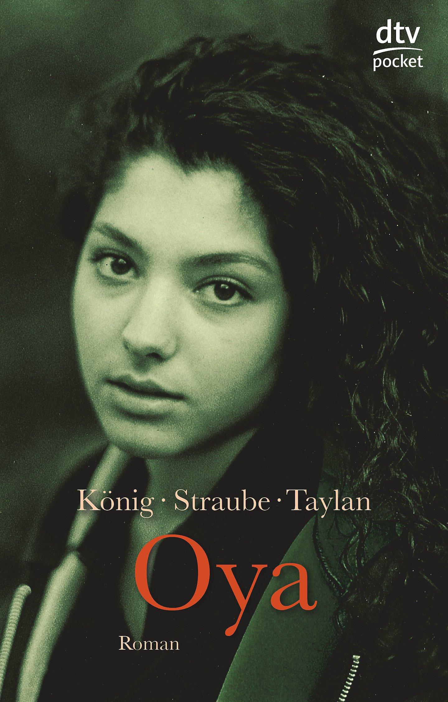 Oya: Fremde Heimat Türkei (Fiction, Poetry & Drama)