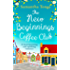 The New Beginnings Coffee Club: The feel-good, heartwarming read from bestselling author Samantha Tonge
