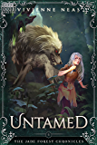 Untamed (The Jade Forest Chronicles Series Book 5)