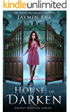 House of Darken (Secret Keepers Series Book 1)