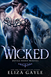 Wicked: The Mating Season (Devils Point Wolves Book 2)
