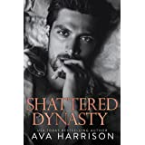 Shattered Dynasty: A Billionaire Enemies-to-Lovers Romance