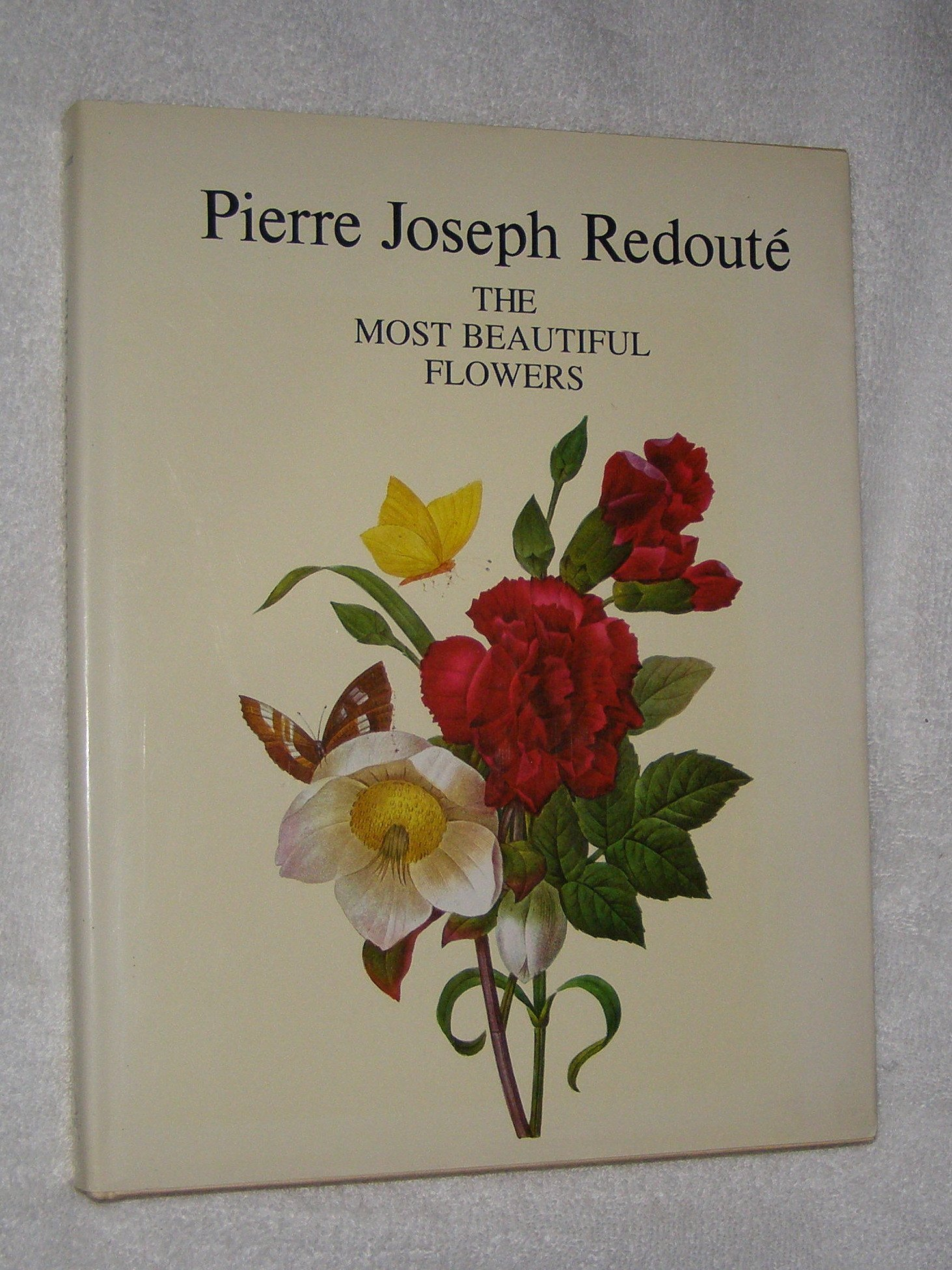 The most beautiful flowers pierre j redoute 9781555212544 amazon the most beautiful flowers pierre j redoute 9781555212544 amazon books izmirmasajfo