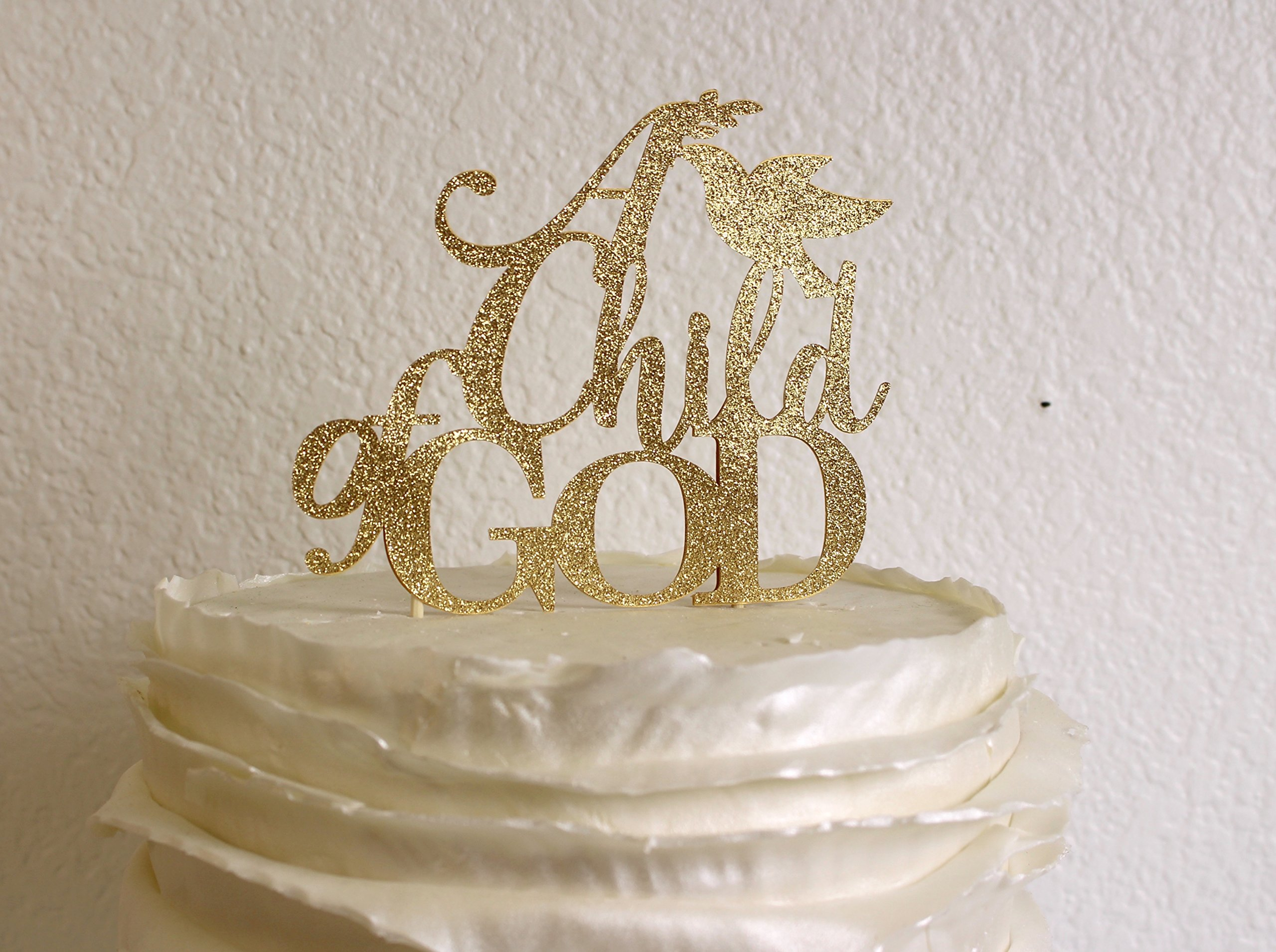 All About Details Gold A Child Of GOD Cake Topper