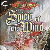 Spirit of the Wind: Dragonlance: Bridges of Time, Book 1