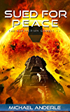 Sued For Peace (The Kurtherian Gambit Book 11) (English Edition)
