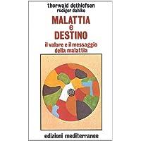 Malattia e destino