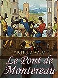Le Pont de Montereau: Roman de cape et d'épée
