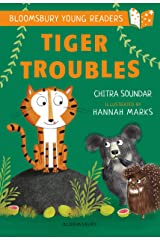 Tiger Troubles: A Bloomsbury Young Reader: White Book Band (Bloomsbury Young Readers) Kindle Edition