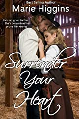 Surrender Your Heart: Historical Western Romance (Sweet Savannah Home Book 1) Kindle Edition