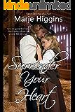 Surrender Your Heart (Sweet Savannah Home Book 1)