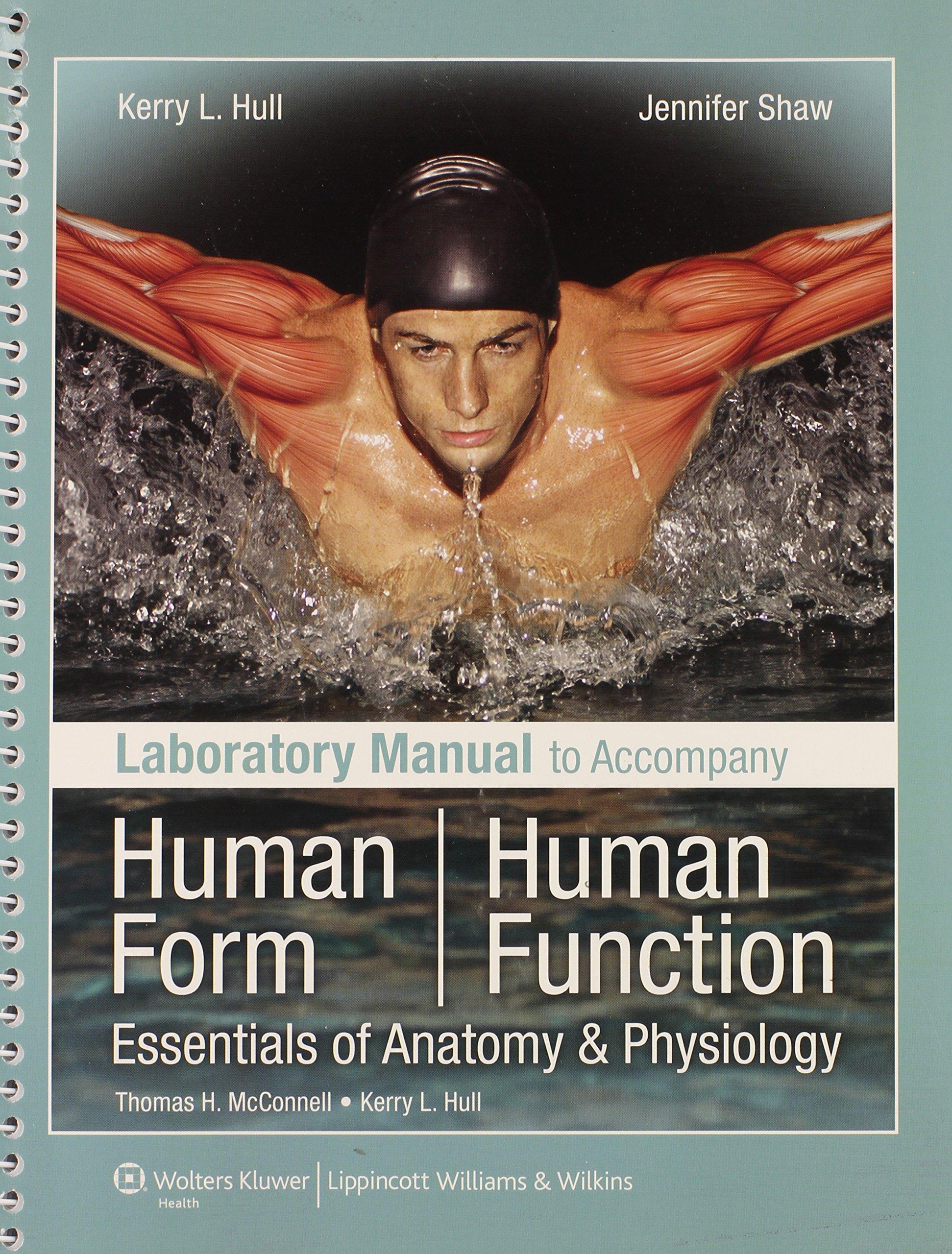 Laboratory Manual to Accompany Human Form, Human Function ...