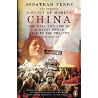 The Penguin History of Modern China: The Fall and Rise of a Great Power, 1850 to the Present, Third Edition